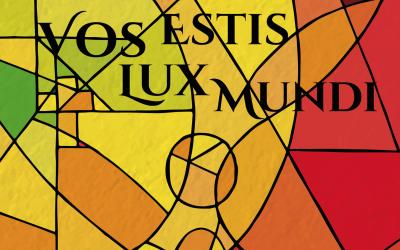VOS ESTIS LUX MUNDI – Reiseauftaktkonzert